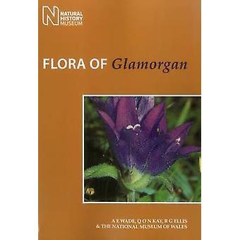Flora of Glamorgan by Arthur E. Wade - R.Gwynn Ellis - 9781784270797