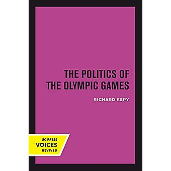 The Politics of the Olympic Games - With an Epilogue - 1976 - 1980 by