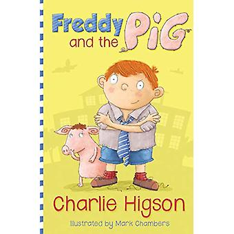 Freddy and the Pig by Charlie Higson - 9781781123010 Book