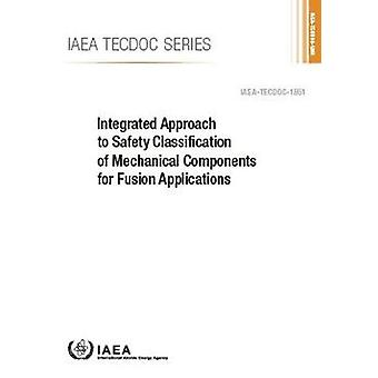 Integrated Approach to Safety Classification of Mechanical Components
