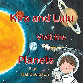 Kira and Lulu Visit the Planets by Kat Davidson - 9780578411521 Book