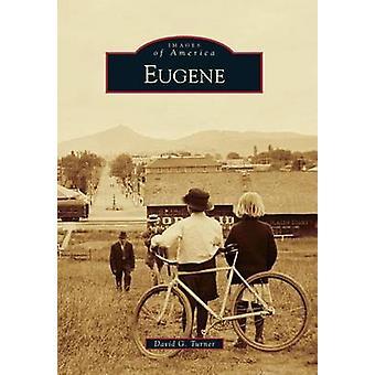 Eugene by David G Turner - 9780738593234 Book