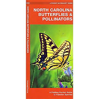 North Carolina Butterflies & Pollinators - A Folding Pocket Guide