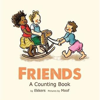 Friends A Counting Book by Ekkers