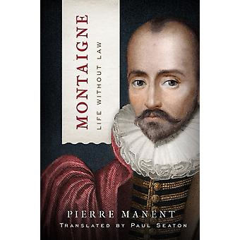 Montaigne by Manent & Pierre