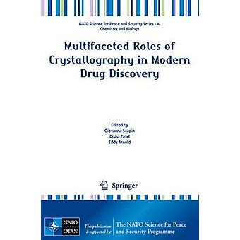 Multifaceted Roles of Crystallography in Modern Drug Discovery by Gio