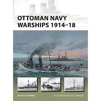 Ottomaanse Marine Oorlogsschepen 191418 227 Nieuwe Voorhoede