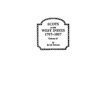 Scots in the West Indies 1707-1857 Vol 2 by Dobson - 9780806353128 Bo