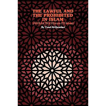 The Lawful and the Prohibited in Islam by Yusuf Al-Qaradawi - 9780892