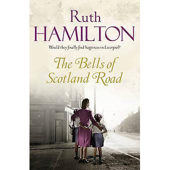 The Bells of Scotland Road (Réimpressions) par Ruth Hamilton - 978144720946