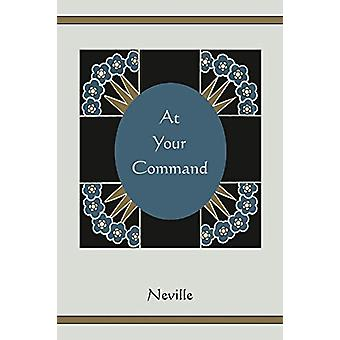 At Your Command by Neville - 9781578989409 Book