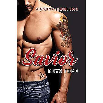 Savior by Rhys Ford - 9781640808621 Book