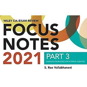 Wiley CIA Exam Review Focus Notes 2021 Part 3  Business Knowledge for Internal Auditing by S Rao Vallabhaneni