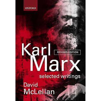 Karl Marx: Escrituras seleccionadas