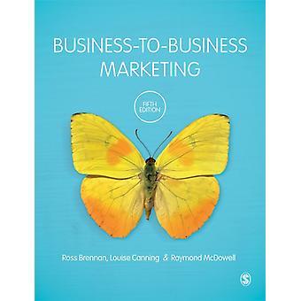 BusinesstoBusiness Marknadsföring av Ross BrennanLouise CanningRaymond McDowell