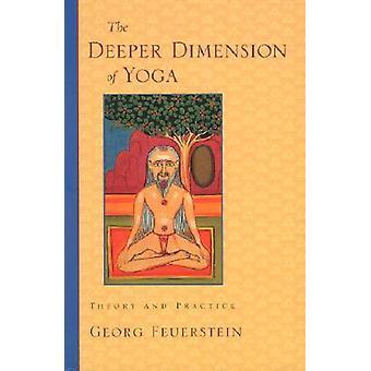 De diepere dimensie van yoga 9781570629358