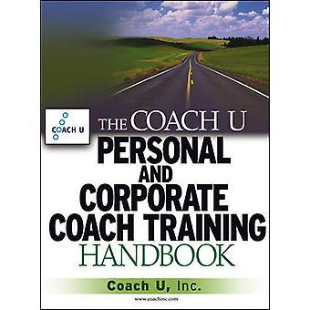 Le manuel de formation des entraîneurs personnels et corporatifs coach U