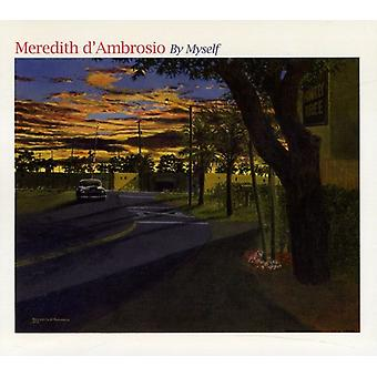 Meredith D'Ambrosio - By Myself [CD] USA import