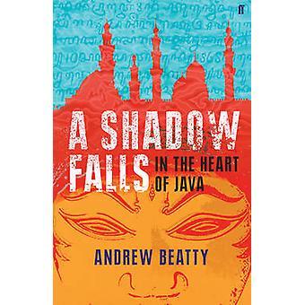 Een schaduw valt - In het hart van Java (Main) door Andrew Beatty - 978057
