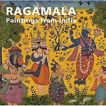Ragamala - Paintings from India by Anna L. Dallapiccola - Catherine Gl