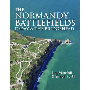 The Normandy Battlefields - D-Day & the Bridgehead by Leo Marriott - S