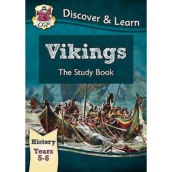 KS2 Oppdage & lære - historie - vikingene studie bok - år 5 & 6 CG