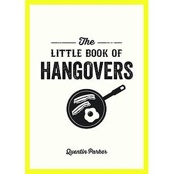 The Little Book of Hangovers by Quentin Parker - 9781849537315 Book