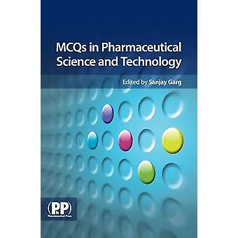 MCQs in Pharmaceutical Science and Technology by Sanjay Garg - 978085