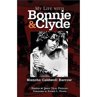 Mitt liv med Bonnie och Clyde