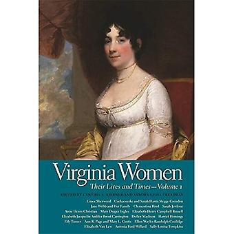 Virginia Women: Their Lives and Times - Volume 1 (Southern Women: Their Lives and Times)