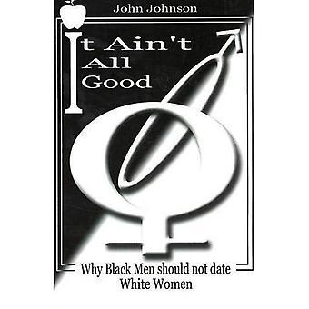 To nie jest dobre: Dlaczego czarnych mężczyzn nie daty białe kobiety