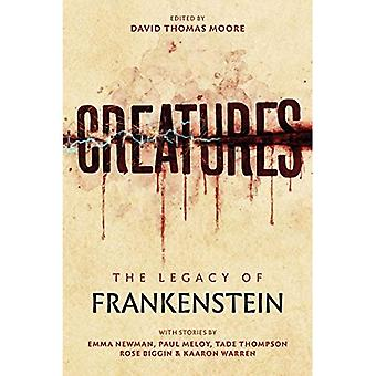 Creatures: The Legacy of Frankenstein: The Legacy of� Frankenstein
