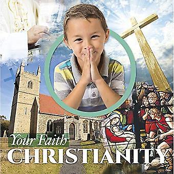 Christianity (Your Faith)