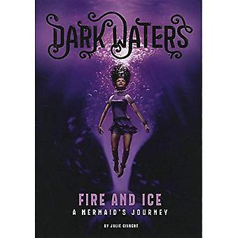 Fire and Ice: Mermaid's Journey (Dark Waters: Dark Waters)