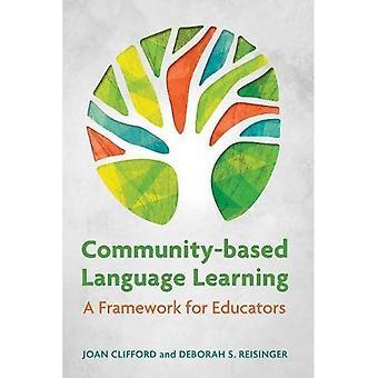 Basado en la comunidad de aprendizaje: Un marco para los educadores