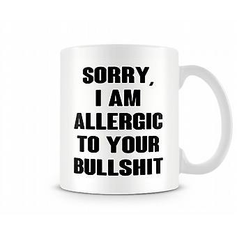 Dekorative skrive ked af jeg er allergisk over for dit lort krus