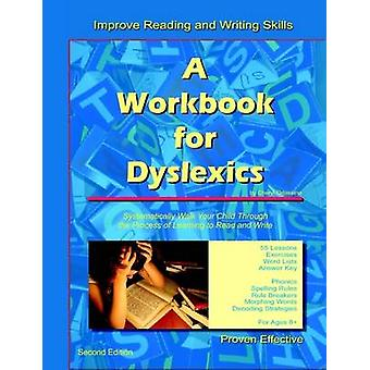 A Workbook for Dyslexics by Orlassino & Cheryl