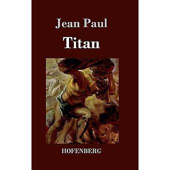Titan durch Paul & Jean