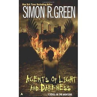 Agents of Light and Darkness by Simon R Green - 9780441011131 Book