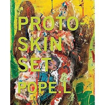 Pope.L - Proto-Skin Set by William Pope.L - 9780998631219 Book