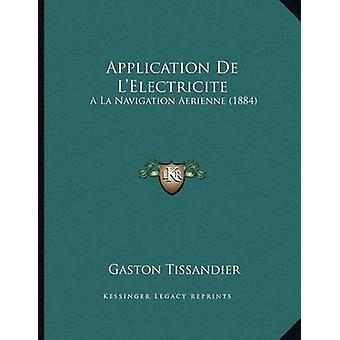 Application de L'Electricite - a la Navigation Aerienne (1884) by Gast