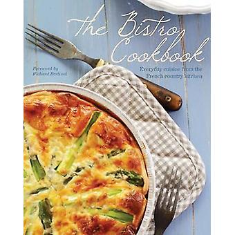 The Bistro Cookbook - 9781445488080 Book