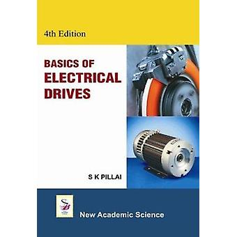 Basics of Electrical Drives (4th Revised edition) by S.K. Pillai - 97