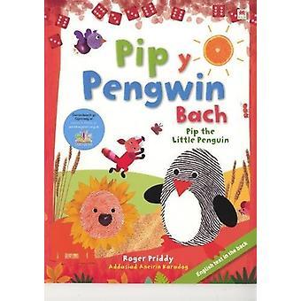 Pip y Pengwin Fach a'i Ffrindiau by Priddy - 9781849670210 Book