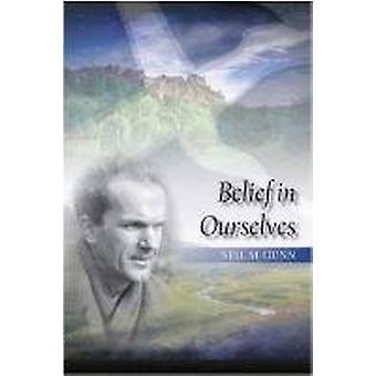 Belief in Ourselves par Neil Gunn - 9781849950220 Livre