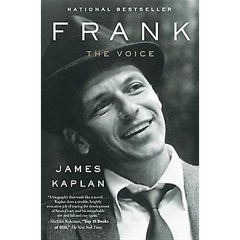 Frank - The Voice by James Kaplan - 9780767924238 Book
