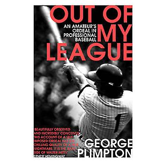 George Plimptonin out of my League