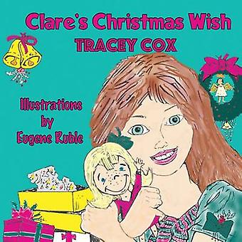 Clares Christmas Wish by Cox & Tracey M.