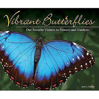 Animé de papillons: Nos visiteurs préférés à fleurs et jardins (appréciation de la Nature)