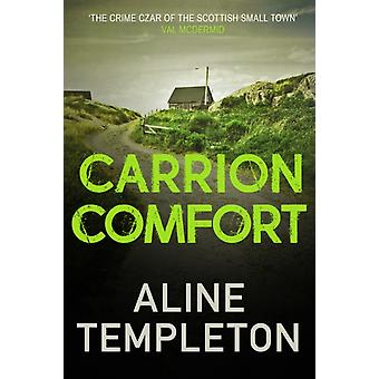 Carrion Comfort by Aline Templeton